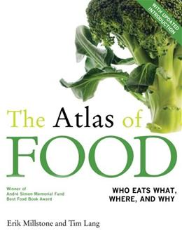 Atlas of Food: With a New Introduction, by Millstone 9780520276420