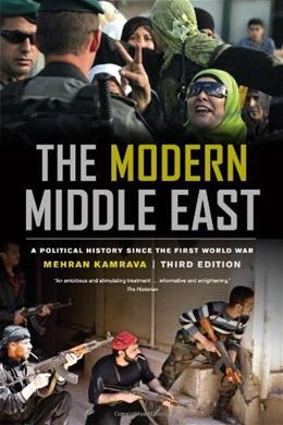 Modern Middle East: A Political History since the 1st World War, by Kamrava, 3rd Edition 9780520277816