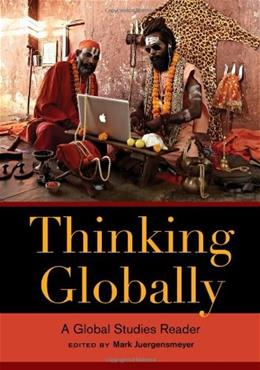 Thinking Globally: A Global Studies Reader, by Juergensmeyer 9780520278448