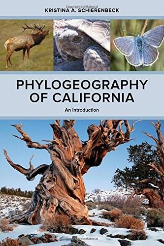 Phylogeography of California: An Introduction 9780520278875