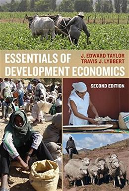 Essentials of Development Economics, by Taylor, 2nd Edition 9780520283176
