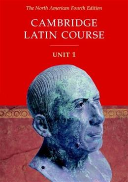 Cambridge Latin Course, by Pope, 4th North American Edition, Unit 1 9780521004343