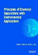 Principles of Chemical Separations With Environmental Applications, by Noble 9780521010146