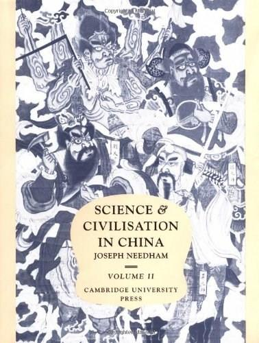 Science and Civilization in China, by Needham, Volume 2: History of Scientific Thought 9780521058001