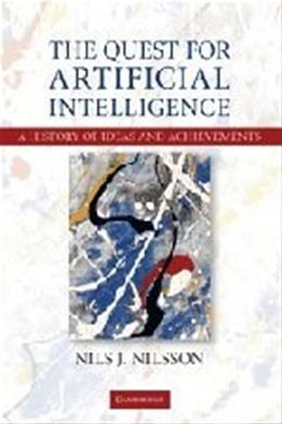 Quest for Artificial Intelligence, by Nilsson 9780521116398