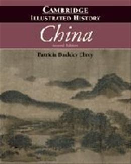 The Cambridge Illustrated History of China 2 9780521124331