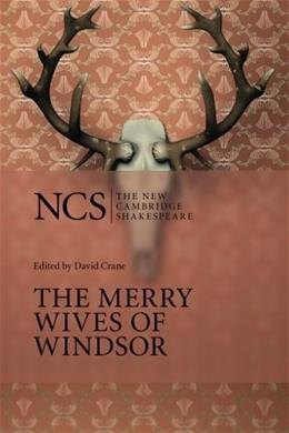 The Merry Wives of Windsor (The New Cambridge Shakespeare) 2 9780521146814