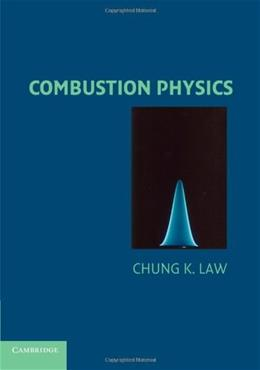 Combustion Physics, by Law 9780521154215