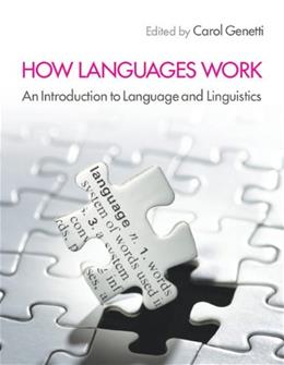How Languages Work: An Introduction to Language and Linguistics, by Genetti 9780521174688