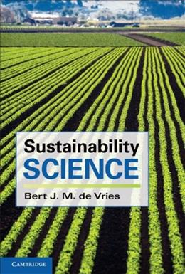 Sustainability Science, by de Vries 9780521184700