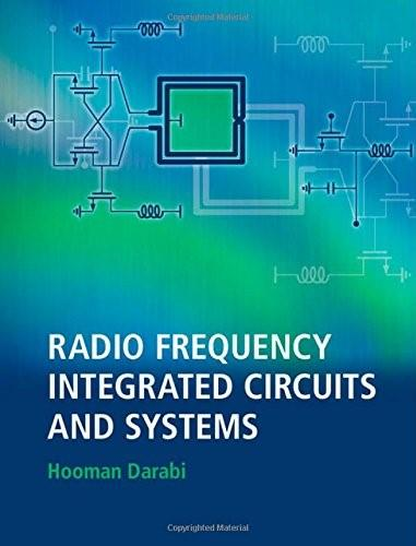 Radio Frequency Integrated Circuits and Systems, by Darabi 9780521190794