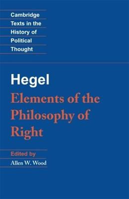 Elements of the Philosophy of Right, by Hegel 9780521348881