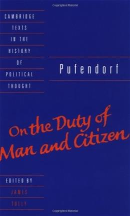 On the Duty of Man and Citizen According to Natural Law, by Pufendorf 9780521359801