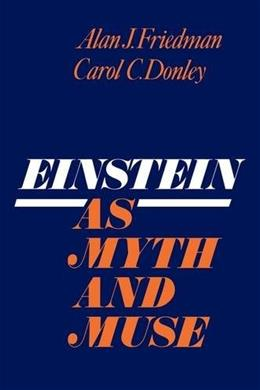 Einstein as Myth and Muse 9780521379632