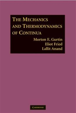 Mechanics and Thermodynamics of Continua, by Gurtin 9780521405980