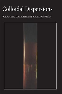 Colloidal Dispersions, by Russel 9780521426008