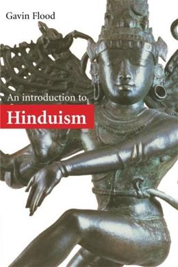 Introduction to Hinduism, by Flood 9780521438780