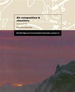 Air Composition and Chemistry (Cambridge Environmental Chemistry Series) 2 9780521459723