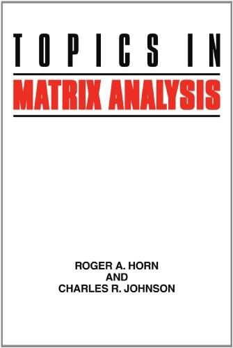Topics in Matrix Analysis, by Horn 9780521467131