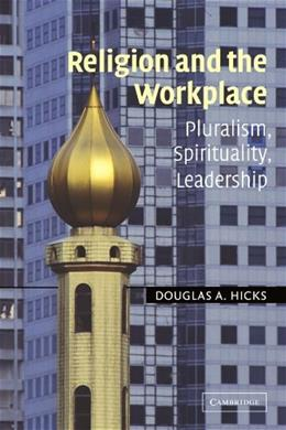 Religion and the Workplace, by Hicks 9780521529600