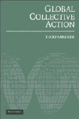 Global Collective Action, by Sandler 9780521542548