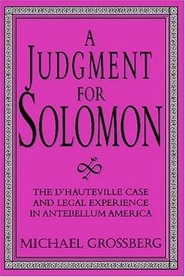 Judgment for Solomon: The D