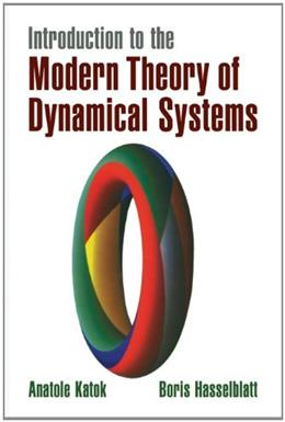 Introduction to the Modern Theory of Dynamical Systems, by Katok 9780521575577