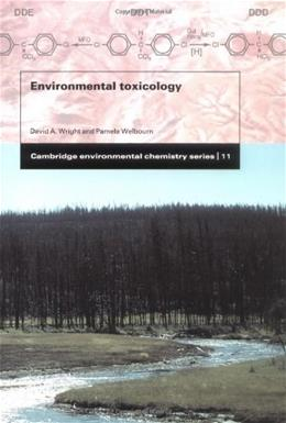Environmental Toxicology, by Wright 9780521588607
