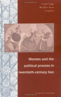 Women and the Political Process in 20th Century Iran, by Paidar 9780521595728