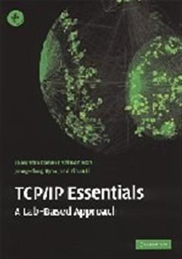 TCP-IP Essentials: A Lab Based Approach, by Panwar 9780521601245