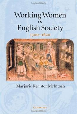 Working Women in English Society, 1300-1620, by McIntosh 9780521608589
