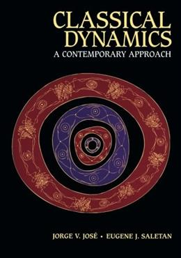 Classical Dynamics: A Contemporary Approach, by Jose 9780521636360