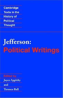 Jefferson: Political Writings, by Jefferson 9780521648417