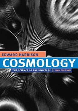 Cosmology: The Science of the Universe, by Harrison 9780521661485