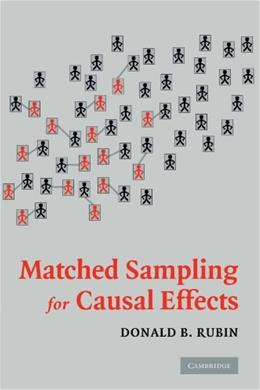 Matched Sampling for Causal Effects, by Rubin 9780521674362