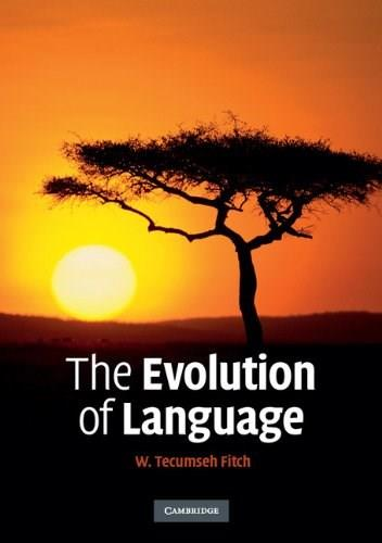 Evolution of Language, by Fitch 9780521677363