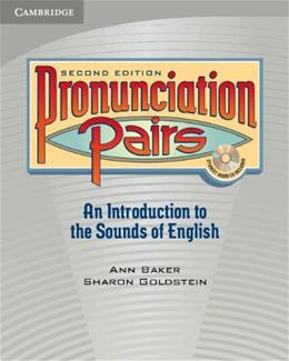 Pronunciation Pairs: An Introduction to the Sounds of English, by Baker, 2nd Edition 2 w/CD 9780521678087