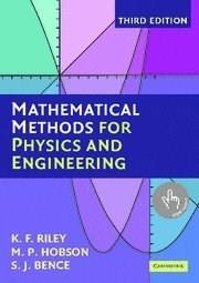 Mathematical Methods for Physics and Engineering: A Comprehensive Guide, by Riley, 3rd Edition 9780521679718