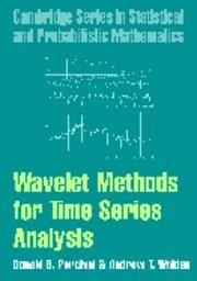 Wavelet Methods for Time Series Analysis, by Percival 9780521685085