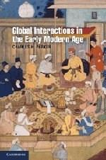Global Interactions in the Early Modern Age, 1400-1800, by Parker 9780521688673