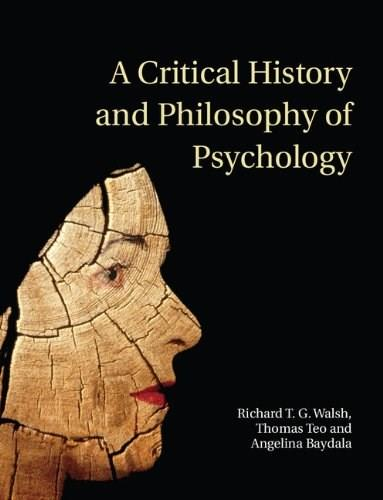 Critical History and Philosophy of Psychology: Diversity of Context, Thought, and Practice, by Walsh 9780521691260