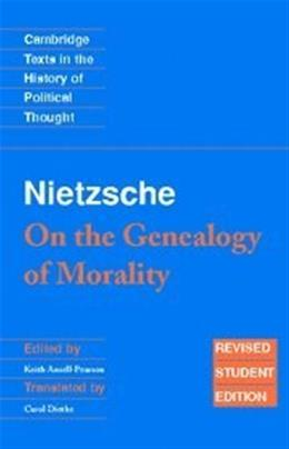 Nietzsche: On the Genealogy of Morality, by Ansell-Pearson 9780521691635
