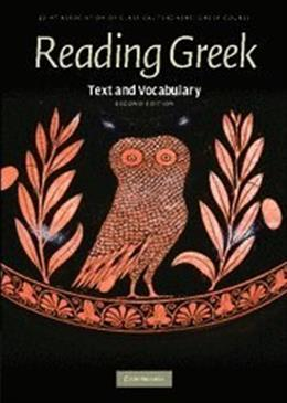 Reading Greek: Text and Vocabulary, by Joint Association of Classical Teachers, 2nd Edition 9780521698511