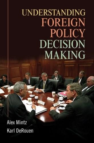 Understanding Foreign Policy Decision Making, by Mintz 9780521700092