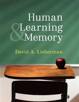 Human Learning and Memory, by Lieberman 9780521701396