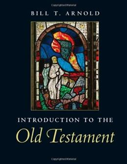 Introduction to the Old Testament, by Arnold 9780521705479