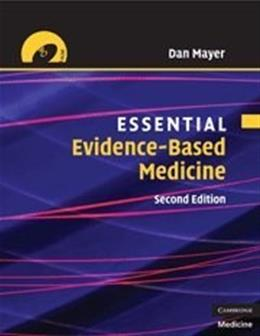 Essential Evidence-based Medicine, by Mayer, 2nd Edition 2 w/CD 9780521712415