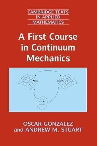 A First Course in Continuum Mechanics 9780521714242
