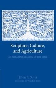 Scripture, Culture, and Agriculture: An Agrarian Reading of the Bible, by Davis 9780521732239