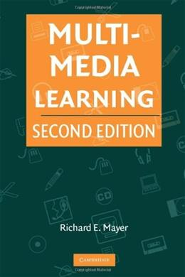 Multimedia Learning, by Mayer, 2nd Edition 9780521735353